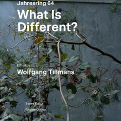 What Is Different? Jahresring 64 by Wolfgang Tilllmans