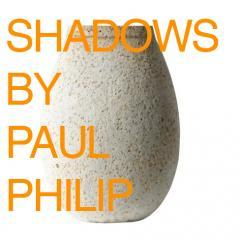 "'Shadows"" by Paul Philip at Hedge Gallery"