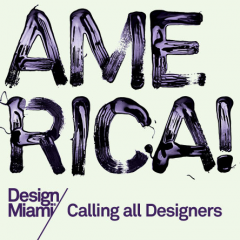 Call Out to the Americas - Design Miami Competition 2009