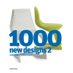 '1000 New Designs 2: And Where To Find Them' by Jennifer Hudson, published March 2010