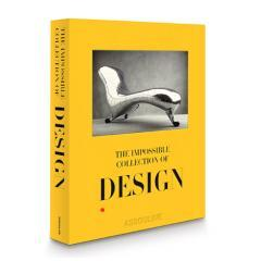 The Impossible Collection Of Design: The 100 Most Influential Objects Of The Twentieth Century