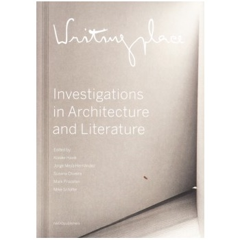 Writingplace - Investigations In Architecture And Literature