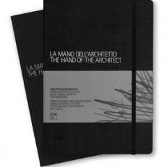 'La Mano dell'Architetto' ('The Hand of Architect') published by Moleskin, 2009