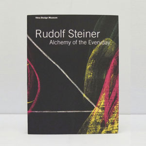 Rudolf Steiner: Alchemy of the Everyday