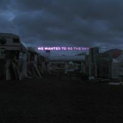 We Wanted to be the Sky by Tim Etchells